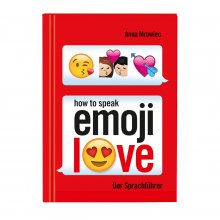 Erklärbuch 'How to speak Emoji: LOVE'
