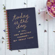 Notizbuch 'Today is the day'