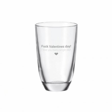 GIN-Glas mit Gravur Fuck Valentines day! I love you every single day!