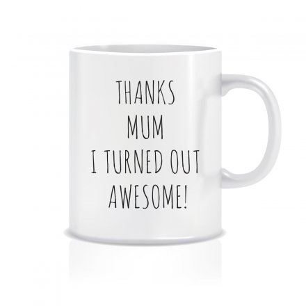 Tasse 'Thanks Mum'