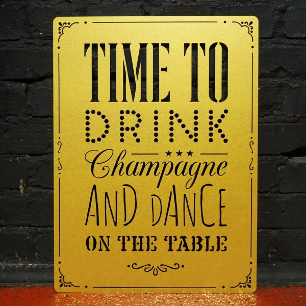 Deko-Schild 'Time to drink Champagne'