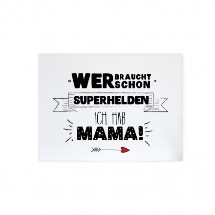 Statement-Poster 'Superhelden Mama' - Din A4